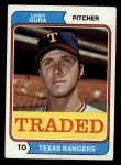1974 Topps Traded #616 T  Larry Gura Front Thumbnail
