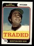 1974 Topps Traded #330 T Juan Marichal  Front Thumbnail