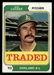 1974 Topps Traded #62 T  Bob Locker Front Thumbnail