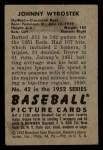 1952 Bowman #42   John Wyrostek Back Thumbnail