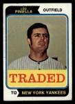 1974 Topps Traded #390 T  Lou Piniella Front Thumbnail
