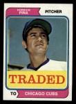 1974 Topps Traded #516 T  Horacio Pina Front Thumbnail