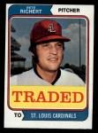 1974 Topps Traded #348 T  Pete Richert Front Thumbnail