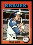 1975 Topps Mini #154  Mike Lum  Front Thumbnail