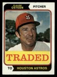 1974 Topps Traded #42 T  Claude Osteen Front Thumbnail