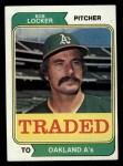 1974 Topps Traded #62 T Bob Locker  Front Thumbnail