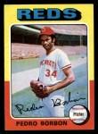 1975 Topps #157  Pedro Borbon  Front Thumbnail