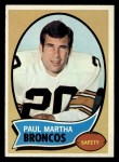 1970 Topps #216  Paul Martha  Front Thumbnail