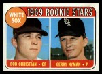 1969 Topps #173  White Sox Rookies    -  Bob Christian / Gerry Nyman Front Thumbnail