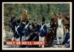 1956 Topps Davy Crockett #23 ORG  Halt or We'll Shoot  Front Thumbnail