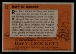1956 Topps Davy Crockett #22 ORG Davy in Danger   Back Thumbnail