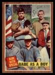 1962 Topps #135 A Babe as a Boy  -  Babe Ruth Front Thumbnail