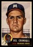 1953 Topps #197   Del Crandall Front Thumbnail