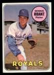 1969 Topps #463  Dennis Ribant  Front Thumbnail