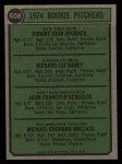 1974 Topps #608 COR  -  Dick Baney / John D'Acquisto / Mike Wallace / Bob Apodaca Rookie Pitchers   Back Thumbnail