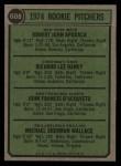 1974 Topps #608 ^COR^  -  Dick Baney / John D'Acquisto / Mike Wallace / Bob Apodaca Rookie Pitchers   Back Thumbnail