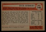 1954 Bowman #146  Dick Gernert  Back Thumbnail
