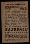 1952 Bowman #108  George Metkovich  Back Thumbnail