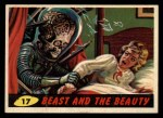 1962 Bubbles Inc Mars Attacks #17   Beast and the Beauty  Front Thumbnail