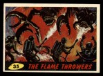 1962 Bubbles Inc Mars Attacks #35   The Flame Throwers  Front Thumbnail