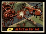 1962 Bubbles Inc Mars Attacks #44   Battle in the Air  Front Thumbnail