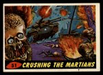 1962 Bubbles Inc Mars Attacks #51   Crushing the Martians  Front Thumbnail