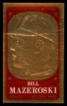1965 Topps Embossed #23   Bill Mazeroski   Front Thumbnail
