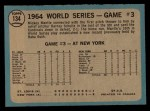 1965 O-Pee-Chee #134  1964 World Series - Game #3 - Mantle's Clutch HR  -  Mickey Mantle / Barney Schultz / Tim McCarver Back Thumbnail