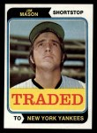 1974 Topps Traded #618 T  Jim Mason Front Thumbnail