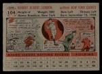 1956 Topps #104  Bob Lennon  Back Thumbnail