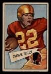 1952 Bowman Small #18   Charlie Justice Front Thumbnail