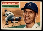1956 Topps #109   Enos Slaughter Front Thumbnail