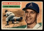 1956 Topps #109   Enos Slaughter Front Thumbnail