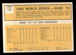 1963 Topps #147  1962 World Series - Game #6 - Pierce Stars in 3-Hit Victory  -  Billy Pierce / Roger Maris Back Thumbnail