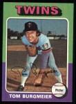 1975 Topps #478  Tom Burgmeier  Front Thumbnail