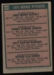 1975 Topps #618   Rookie Pitchers    -  Scott McGregor / Rick Rhoden / Jamie Easterly / Tom Johnson Back Thumbnail