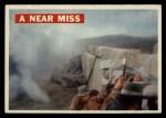 1956 Topps Davy Crockett #53 ORG Near Miss   Front Thumbnail