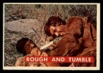 1956 Topps Davy Crockett #47 GRN  Rough and Tumble  Front Thumbnail