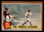 1962 Topps #138 A The Famous Slugger  -  Babe Ruth Front Thumbnail