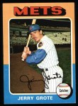 1975 Topps #158   Jerry Grote Front Thumbnail