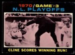 1971 Topps #201  1970 NL Playoffs - Game 3 - Cline Scores Winning Run  -  Ty Cline / Manny Sanguillen Front Thumbnail