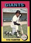 1975 Topps #425  Tito Fuentes  Front Thumbnail