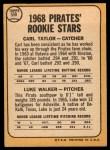 1968 Topps #559  Pirates Rookies  -  Carl Taylor / Luke Walker Back Thumbnail