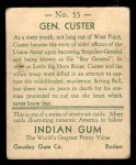 1933 Goudey Indian Gum #55   Gen. Custer  Back Thumbnail