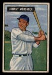 1951 Bowman #107  John Wyrostek  Front Thumbnail