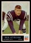 1965 Philadelphia #11  Dick Szymanski   Front Thumbnail