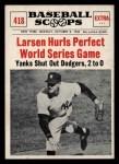 1961 Nu-Card Scoops #418    Don Larsen  Front Thumbnail