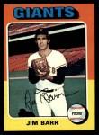 1975 Topps #107   Jim Barr Front Thumbnail