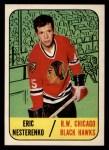 1967 Topps #60   Eric Nesterenko Front Thumbnail