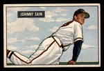 1951 Bowman #314  Johnny Sain  Front Thumbnail